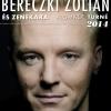 Bereczki Zoltán koncert Agárdon! Jegyek itt!