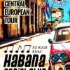 Havana Social Club koncert turné 2015 - Jegyek és helyszínek itt!