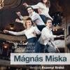 Mágnás Miska a Vígszínházban - Jegyek itt!