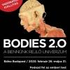 Bodies 2.0. testkiállítás Magyarországon - Jegyek az új Bodies kiállításra itt!