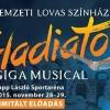 Nemzeti Lovas Színház - Gladiátor musical Budapesten az Arénában - Jegyinfók és jegyrendelés itt!
