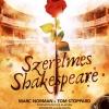Szerelmes Shakespeare magyarul a Madách Színházban - Jegyek és szereplők itt!
