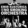Emir Kusturica koncert a Margitszigeten - Jegyek a 2020-as budapesti koncertre itt!