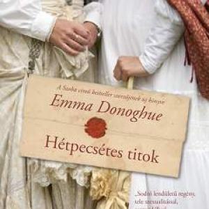 Megjelent Emma Donoghue könyve a Hétpecsétes titok! Nyerd meg!